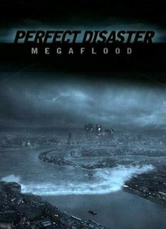 Идеальная катастрофа: Меганаводнение